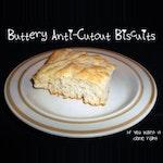 Buttery Anti-Cutout Biscuit Recipe