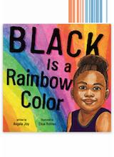 Angela Joy Black is a Rainbow Color